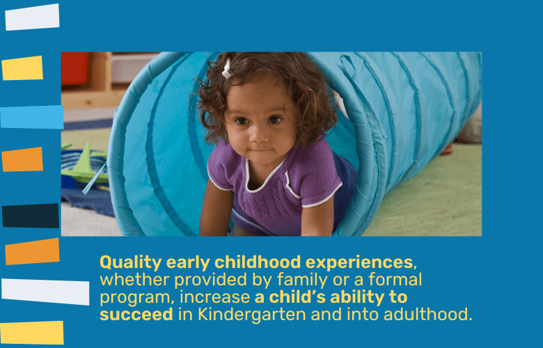 quality early childhood experiences